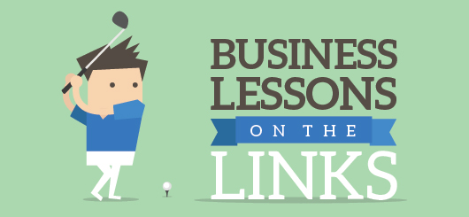 Business Lessons on the Links