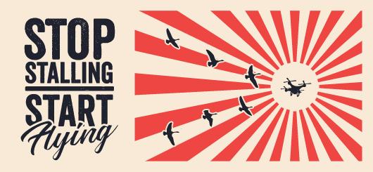 Drones: Stop Stalling, Start Flying