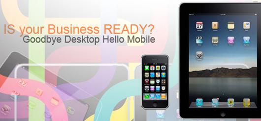 Goodbye Desktop - Hello Mobile