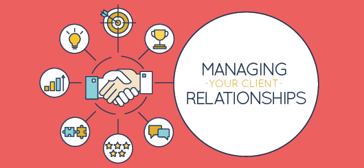 Managing Your Client Relationships