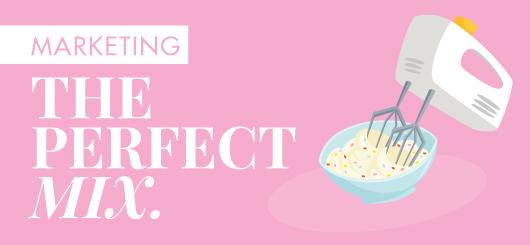 Marketing: The Perfect Mix