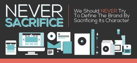 Never Sacrifice Your Brand