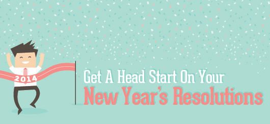 Get a Head Start on Your New Year's Resolutions