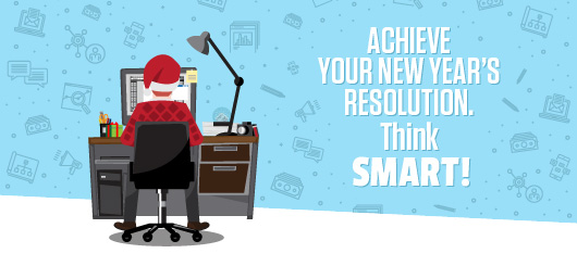 Want to Achieve Your New Year's Resolution? Think SMART.