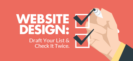 Web Design: Draft Your List and Check It Twice